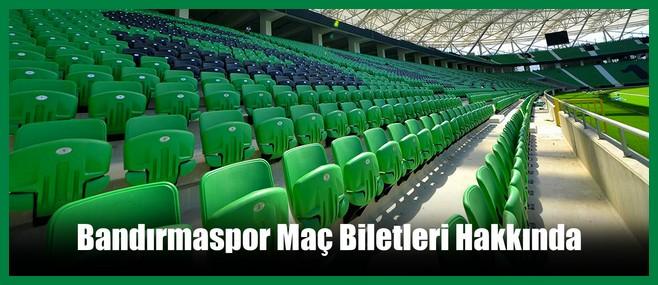 Bandırmaspor Maç Biletleri Hakkımda